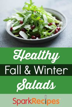 Keep up your #healthy eating momentum in the colder months with these fun ideas for #fall and #winter #salads! | via @SparkPeople #recipe #healthyliving #healthyeating
