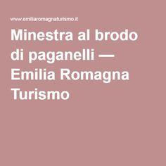 Minestra al brodo di paganelli — Emilia Romagna Turismo
