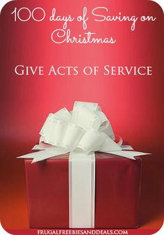100 Days of Saving on Christmas: Day 17, Give Acts of Service