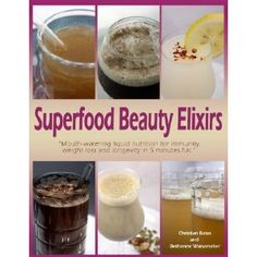 Superfood Beauty Elixirs (Paperback)