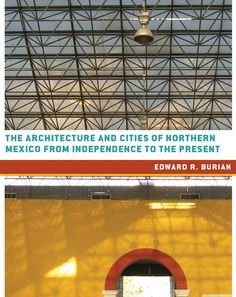 Profusely illustrated with color and black-and-white photographs, maps, and analytical plan drawings of urban cores, this is the first comprehensive overview in either English or Spanish of the #architecture, urban landscapes, and cities of Northern Mexico.