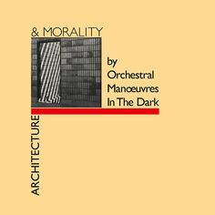 """Hailed as """"the first true masterpiece of the 80s"""", 'Architecture & Morality' pushed pop new directions. """"It's my favourite OMD album,"""" says Paul Humphreys."""