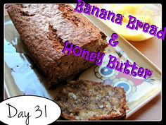 Laura's Banana Bread & Honey Butter  [DAY 31] ★ watch the video: http://youtu.be/HFN5JaC8470 ★  I'm trying A NEW RECIPE OF Laura in the Kitchen EVERY DAY and sharing its conversion into the metric system, come and join me on my yummy challenge! :)