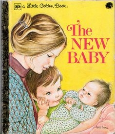 """One of my favorite childhood books. The New Baby, Eloise Wilkin, 1975 Edition- Cover """"The New Baby"""", Little Golden Books, 1975 Version (with updated illustrations)By Ruth & Harold ShaneIllustrations by Eloise WilkinCover Vintage Children's Books, Vintage Kids, Vintage Magazines, Little Golden Books, My Childhood Memories, Children's Literature, Book Illustration, Love Book, Childrens Books"""