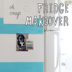 We Can Make Anything: Fridge Makeover (renter's solution)