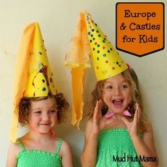 Europe and Castles for Kids - Mud Hut Mama