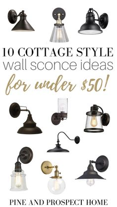Here are ten cottage style wall sconce Ideas that are under fifty bucks!
