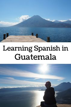 What you need to know about learning Spanish in Guatemala.