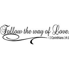 Over the front door? 'Follow the Way of Love' Bible Verse Vinyl Wall Art