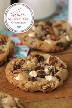 I Want to Marry You Cookies - Probably the best chocolate chip cookies you'll ever have the honor of meeting. Expect the unexpected with these gems!