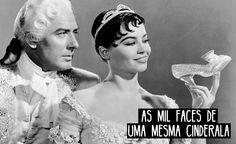 Devaneio Cotidiano: As mil faces de uma mesma Cinderela