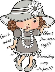 Afrikaans Lekker Dag, Evening Greetings, Goeie More, Emoticon, Girl Cartoon, Cute Kids, Smurfs, Besties, Little Girls