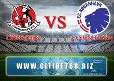 Prediksi Crusaders vs FC Copenhagen 14 Juli 2016