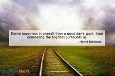 InspiredWork Quote by Henri Matisse