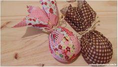 Ovos de Páscoa: embalados com tecido #nomeuapartamento