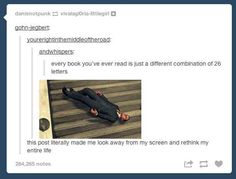 You might not even look at books the same way again. | 27 Reasons Literary Nerds Will Love Tumblr