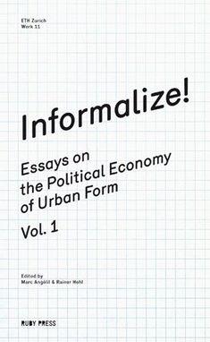 Informalize!, Ruby Press, 2013