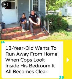 13-Year-Old Wants To Run Away From Home, When Cops Look Inside His Bedroom It All Becomes Clear