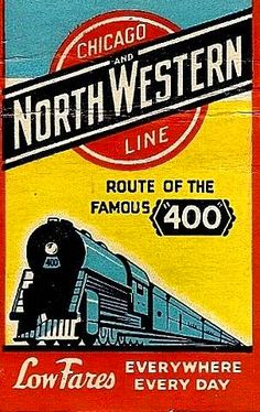 """The Chicago & Northwestern Railroad introduced its """"400"""" passenger rail service between Chicago and Minneapolis in 1935. The """"400"""" name referred to the 400-mile distance between the two cities, which the train travelled in 400 minutes. The Chicago-Minneapolis route ran until 1963. The Chicago & Northwestern also used the """"400"""" name for other routes. (http://chicagology.com/wp-content/themes/revolution-20/chicagoimages/cnwmatchbook.jpg)"""