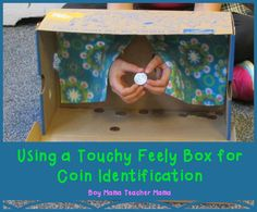Boy Mama Teacher Mama: Using a Touchy Feely Box for Coin Identification {After School Linky}