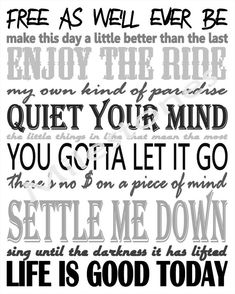 Zac Brown Band Lyrics Inspired Subway Art, printable .... I wanna do this for Jeremy and frame it