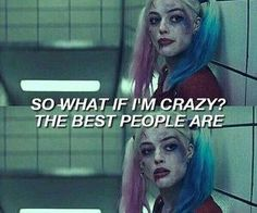 Image discovered by Martínez. Find images and videos about melanie martinez, harley quinn and suicide squad on We Heart It - the app to get lost in what you love. Mood Quotes, True Quotes, Qoutes, Harly Quinn Quotes, Hearly Quinn, Joker Quotes, Psycho Quotes, Joker And Harley Quinn, Badass Quotes