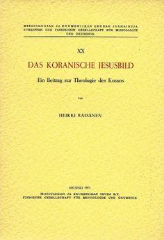 Das koranische Jesusbild - Ein Beitrag zur Theologie des Korans von Heikki Räisänen http://www.amazon.de/dp/B003UQSS0A/ref=cm_sw_r_pi_dp_3bGovb1JYWB5B
