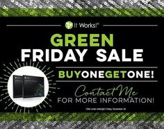 It's Green Friday & even better - the sale starts early! Buy one box of wraps get one free!!! call in orders 520-840-8770 http://claudettekeith.myitworks.com/shop/product/111BOGO/