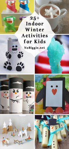 25+ indoor kid winter activities | NoBiggie.net