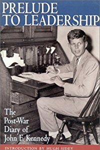 Prelude to Leadership: The Post-War Diary, Summer 1945
