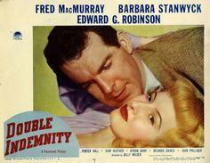 Double Indemnity (1944) Fred MacMurray, Barbara Stanwyck, Edward G. Robinson