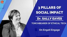 The 3 Pillars of Social Impact - Dr. Sally Eaves on Engati Engage Old Technology, Science And Technology, Steam Learning, Gender Inequality, Lost Job, Keynote Speakers, Influencer Marketing, Customer Experience, Blockchain