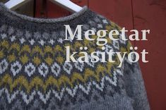 Megetar: Islantilainen villapaita Christmas Sweaters, Knitting Patterns, Tapestry, Sweatshirts, Crochet Pouf, Fashion, Knitting Socks, Tejidos, Cast On Knitting