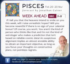 ♓ #Pisces - Weekly forecast for December 5-11th 2015 from Jonathan Cainer. Click the image above to read your forecast for today! #Horoscope #Zodiac #Astrology