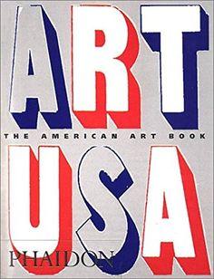 The American Art Book by Editors of Phaidon Press https://www.amazon.com/dp/0714841196/ref=cm_sw_r_pi_dp_x_ssa7xb1K26874