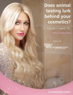 Join Kesha - support the #HumaneCosmeticsAct and choose to #BeCrueltyFree!