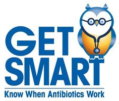 This is the Get Smart Know When Antibiotics Work logo. This program focuses on appropriate prescribing and use of antibiotics for common illnesses in children and adults.
