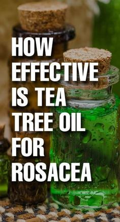 Are you suffering from rosacea? Are you tired of trying different medications for treating the condition? Have you ever tried tea tree oil for rosacea treatment?