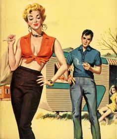 """Now, she looks like trouble. But then that is what the guy is searching for. This painting was on the cover of the paperback """"Trailer Park Girls"""" by Glenn Canary."""