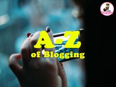 An A - Z blogging list of some of the most common blogging items, services and terms useful for bloggers http://bloggersrequired.com/a-z-of-blogging/
