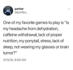 or sometimes it's my bun, my phone brightness, the fact that i AM wearing my glasses...