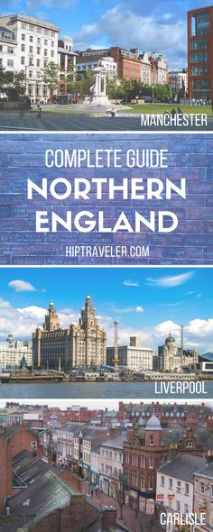 The ultimate guide to exploring England's north including stops in Manchester, Liverpool, Carlisle and Durham. Practical tips + best things to see and do. Travel in England. | Blog by HipTraveler: Bookable Travel Stories from the World's Top Travelers