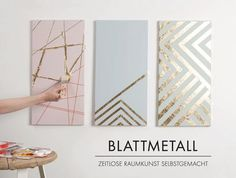DIY: Keilrahmen mit edlem Blattmetall (Canvas Diy Ideas)