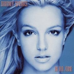 CD: Britney Spears, In The Zone @Priscilla what we got ready to every summer night!