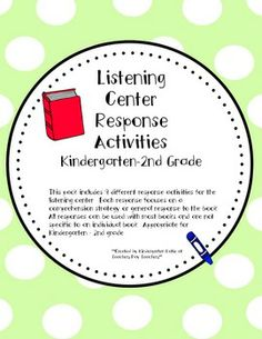 This pack includes 9 different response activities for the listening center. Each response focuses on a comprehension strategy or general response. Library Activities, Word Work Activities, Reading Activities, Reading Stations, Reading Centers, Listening Centers, Reading Response, Reading Intervention, Listen To Reading