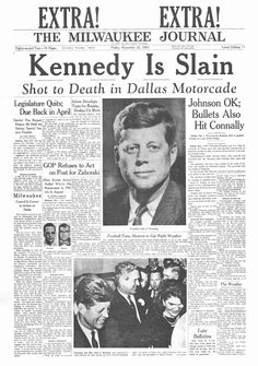 The Milwaukee Journal, Friday, Newspaper Front Pages, Newspaper Cover, Newspaper Headlines, Old Newspaper, History Facts, World History, Kennedy Assassination, John Kennedy, Tv Guide