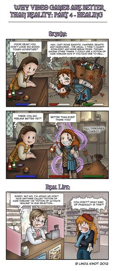 Why Video Games Are Better Than Reality: Part 4 by *Isriana on deviantART