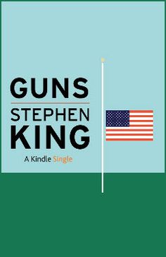 """Author Stephen King: Require NRA to """"help clean up the blood, the brains & the chunks of intestine"""" at school shooting scenes. """"They're much too cowardly to ever go to an actual crime scene. That would mean coming face-to face with heart-wrenching, stomach-turning, blood-and-guts reality. Instead, NRA leadership and other extremists live in their own world of make-believe, the one that brings them as much power and money as they can get from lobbying for the gun industry...."""""""