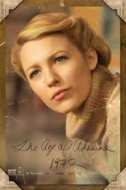 Image from http://cdn.collider.com/wp-content/uploads/2015/03/the-age-of-adaline-poster-blake-lively-1972.jpg.