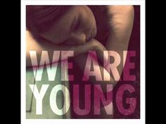 We are Young - FUn ft.Janelle Monae <3 this song!